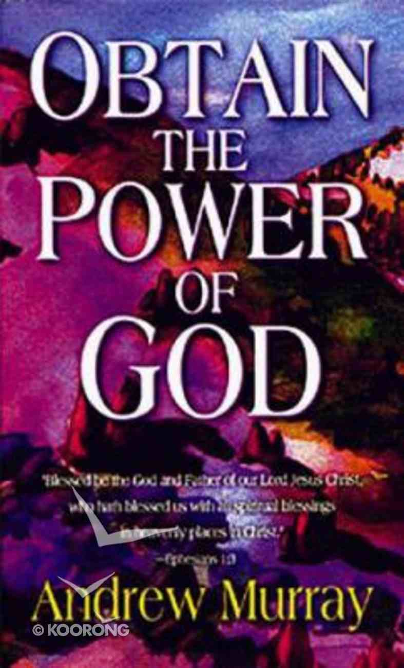 Obtain the Power of God Paperback