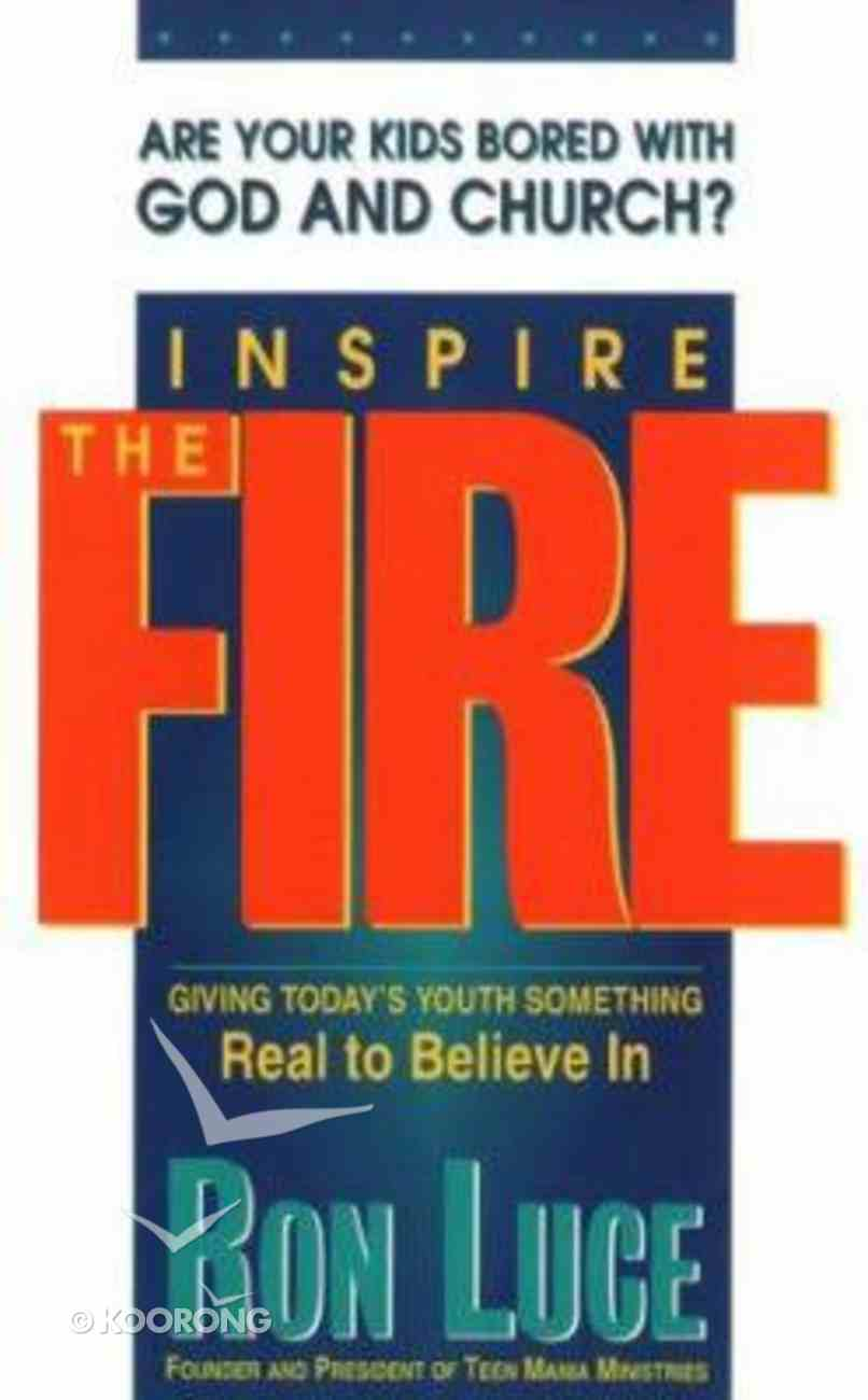 Inspire the Fire Paperback
