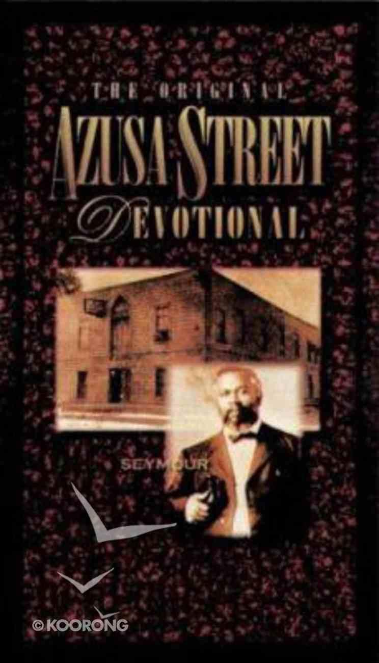 Original Azusa Street Devotional Paperback