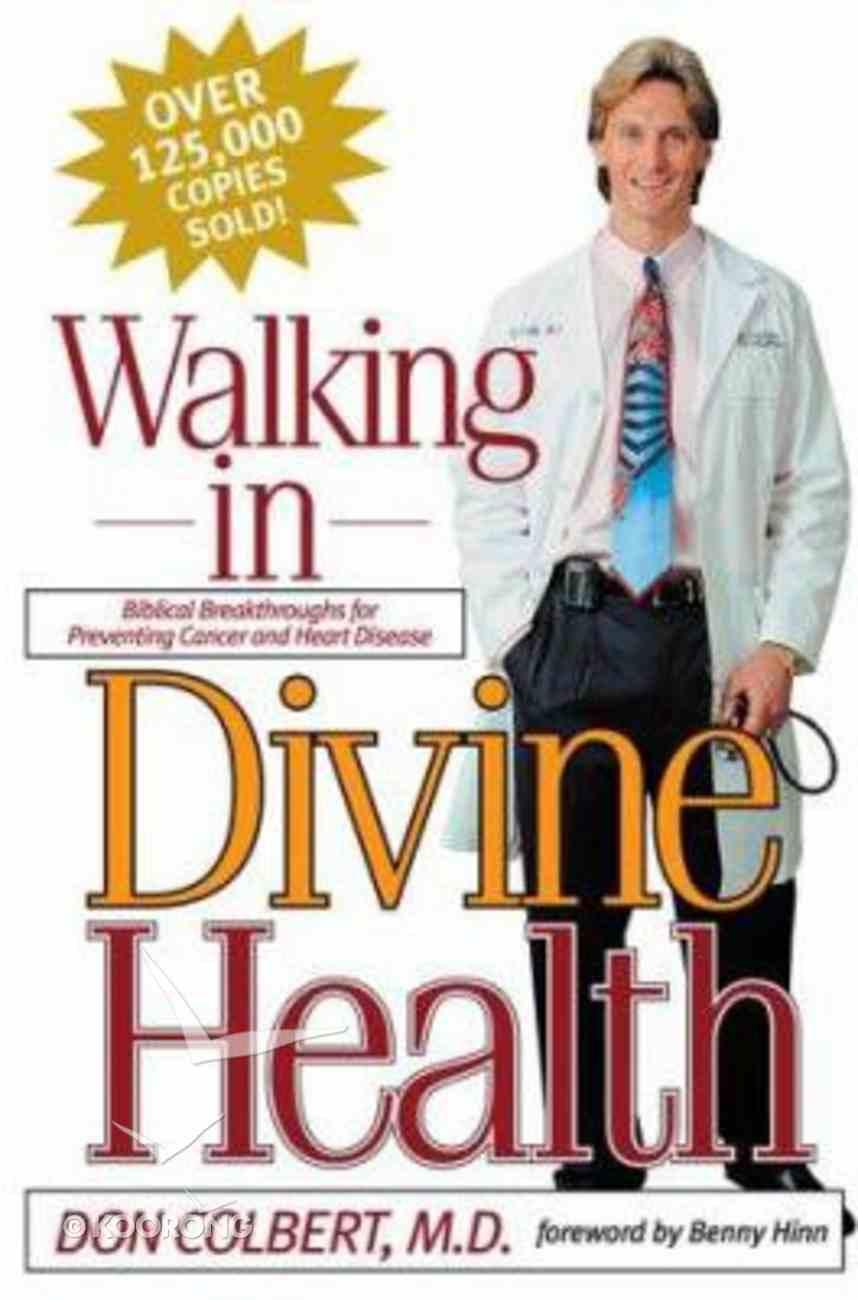 Walking in Divine Health Paperback