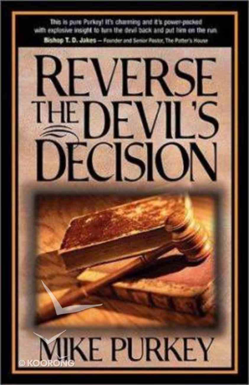 Reverse the Devil's Decision Paperback