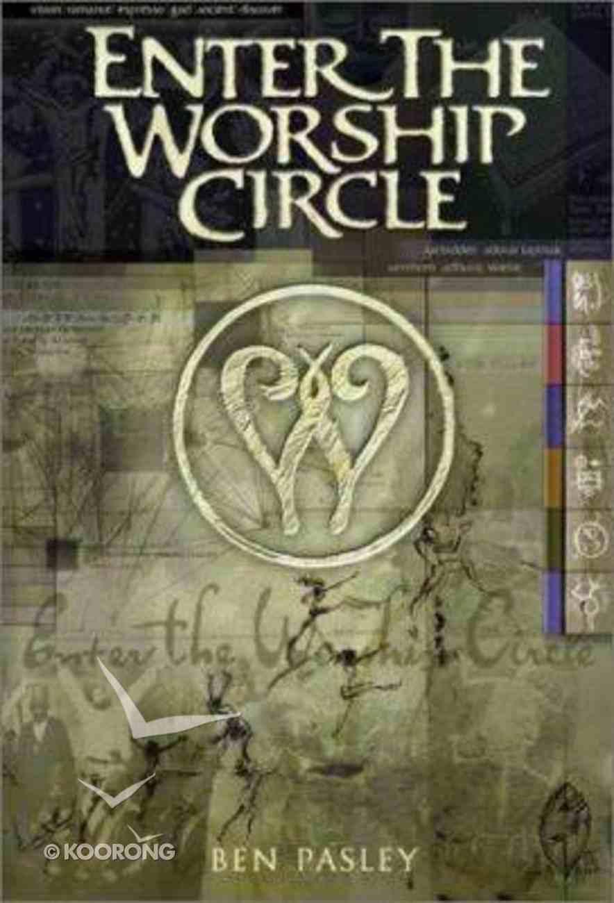 Enter the Worship Circle Paperback