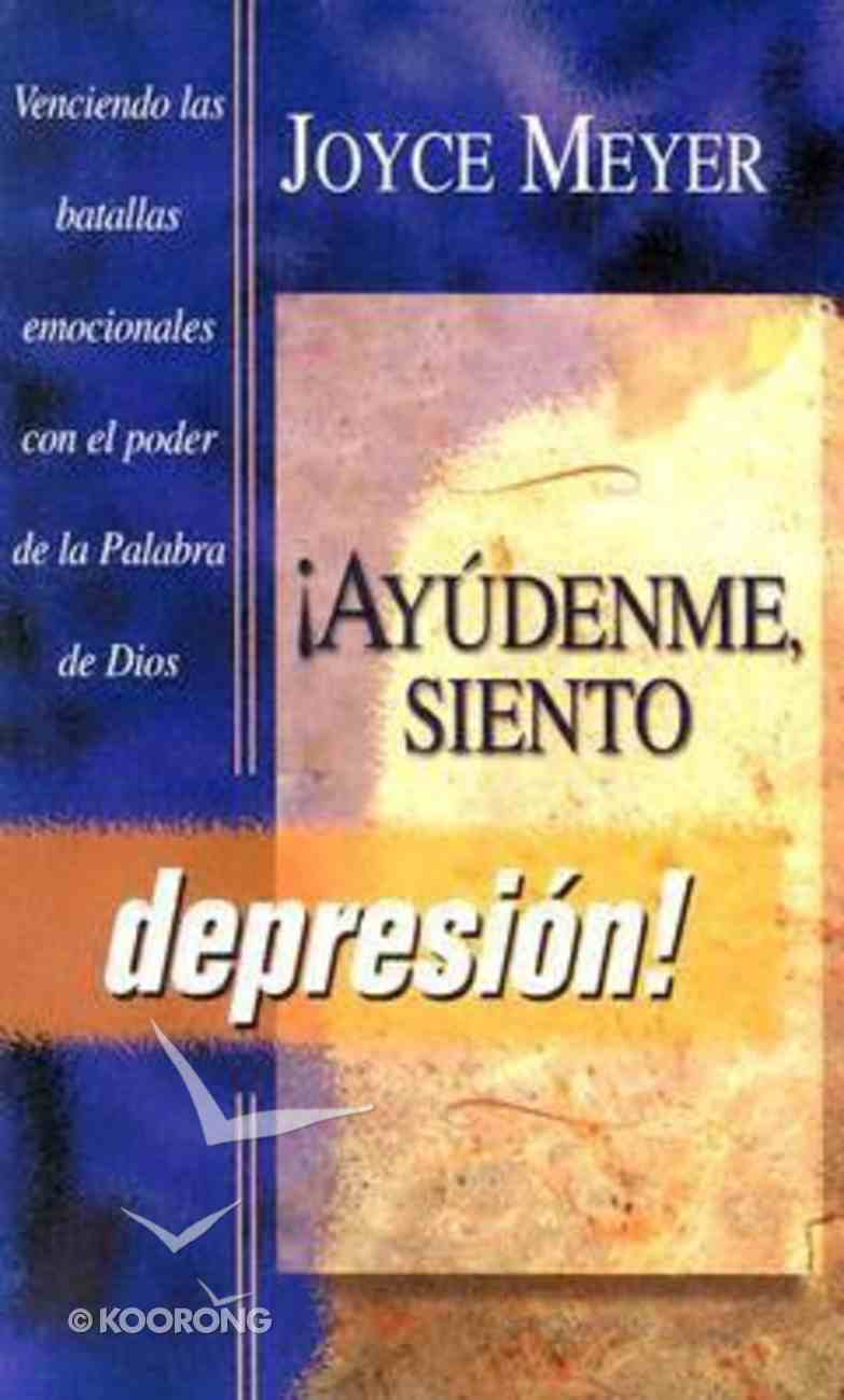 Ayudenme, Siento Depresion! (Help Me - I'm Depressed!) Paperback