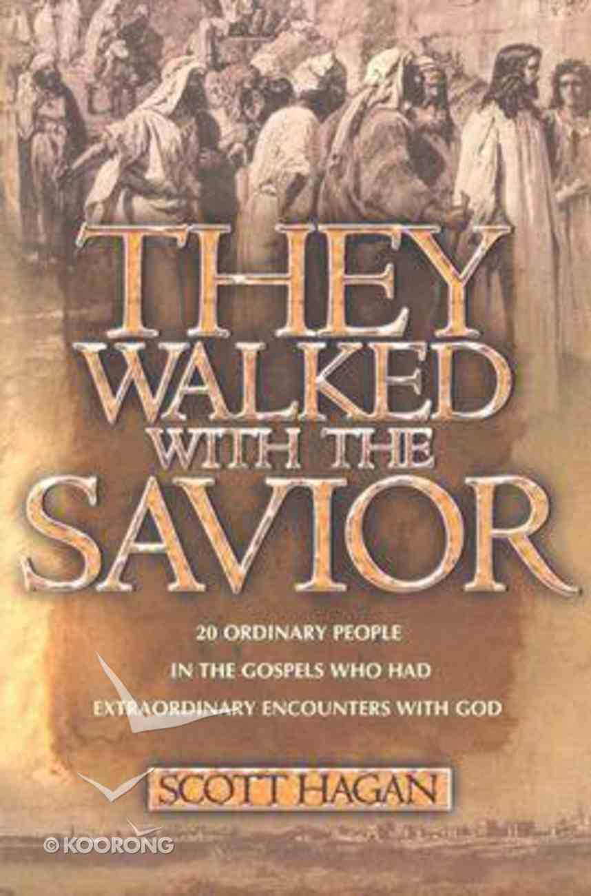 They Walked With the Savior Paperback