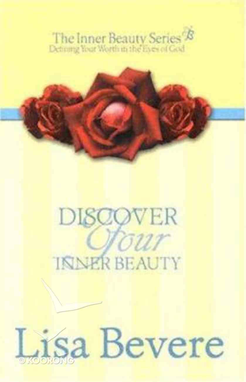 Inner Beauty: Discover Your Inner Beauty Hardback