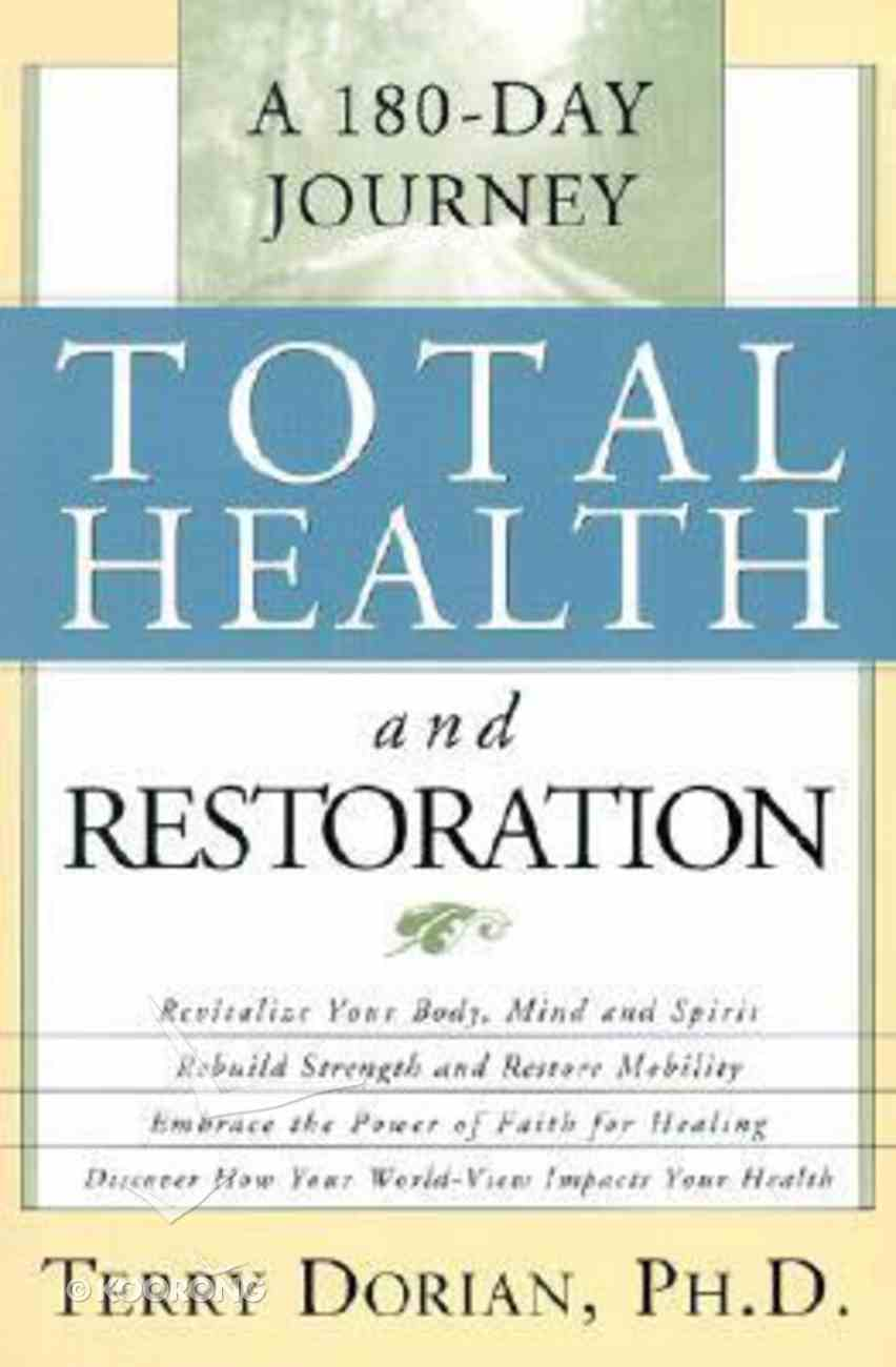 Total Health and Restoration Paperback
