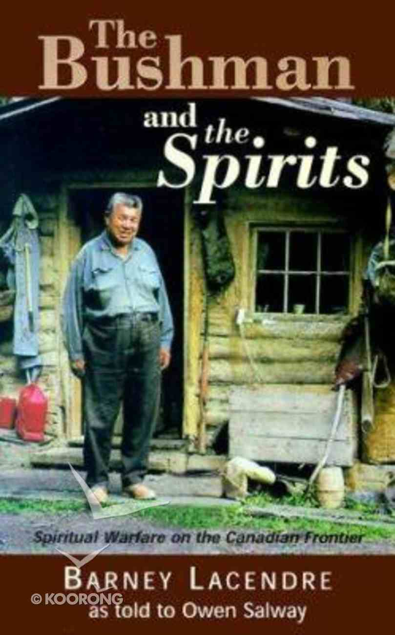 The Bushman and the Spirits Paperback