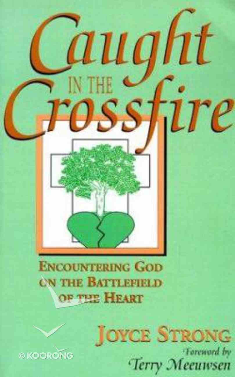 Caught in the Crossfire Paperback
