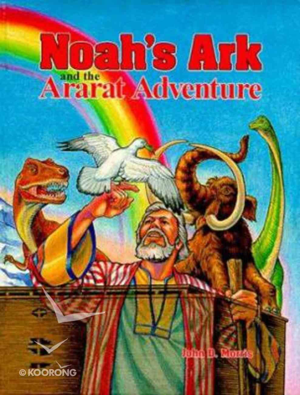 Noah's Ark and the Ararat Adventure Hardback
