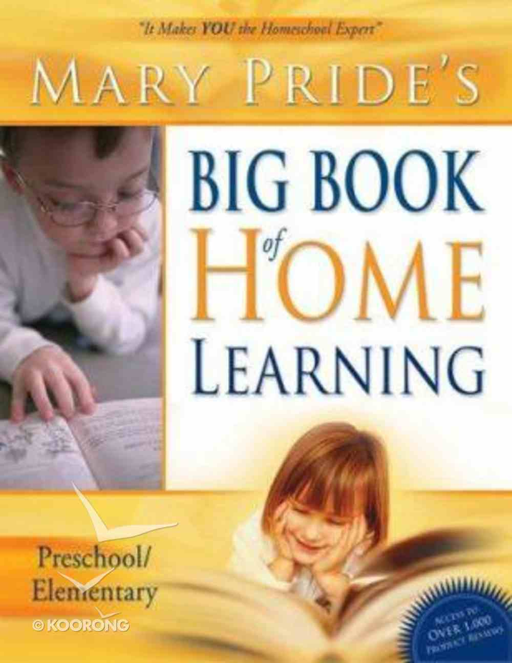 Mary Pride's Big Book of Home Learning K-6 Paperback