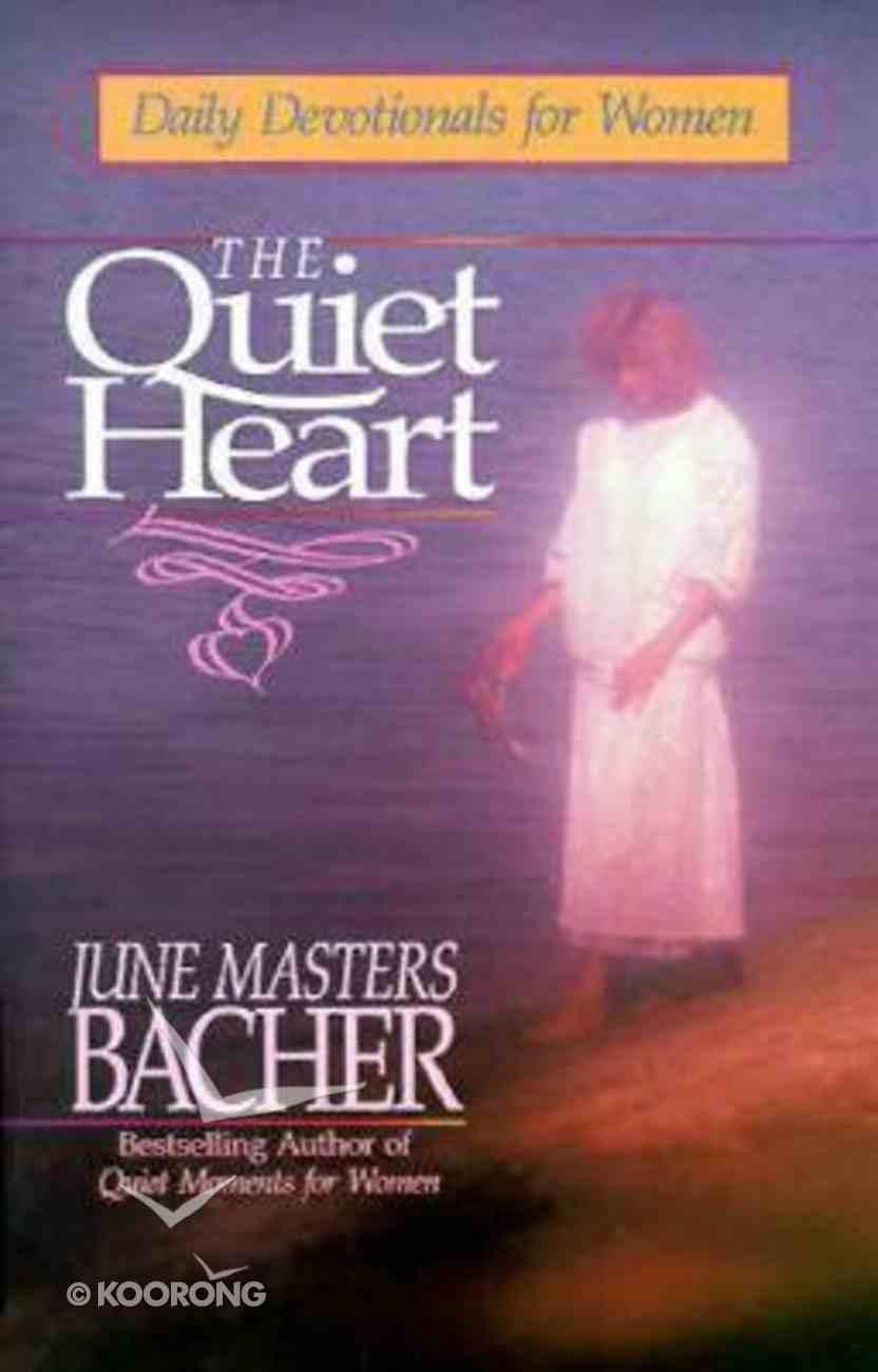 The Quiet Heart Paperback