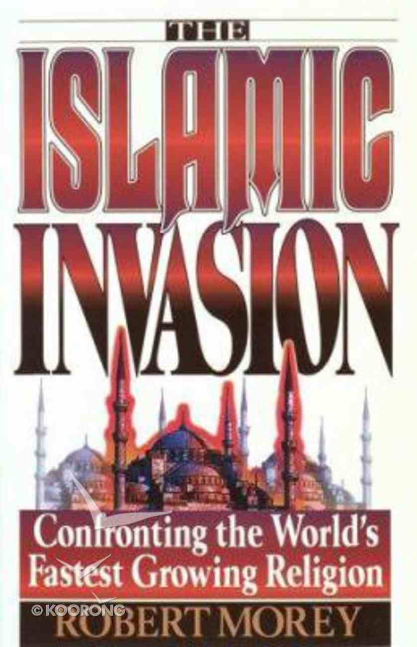 The Islamic Invasion Paperback