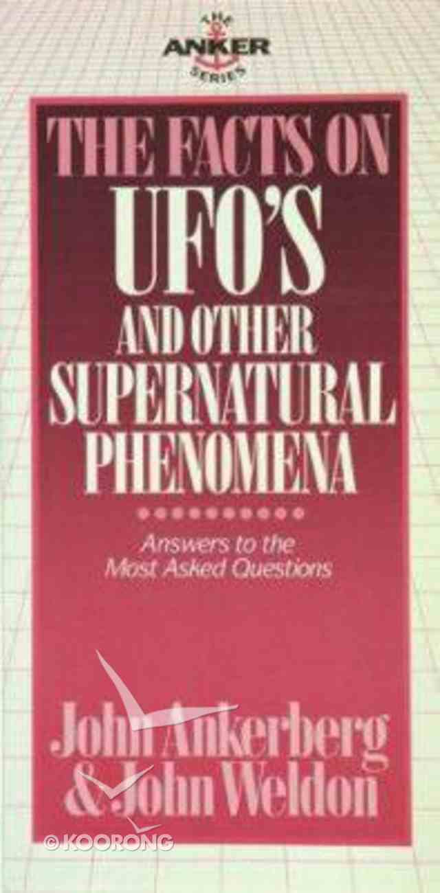 The Facts on Ufo's & Other Supernatural Phenomena Paperback