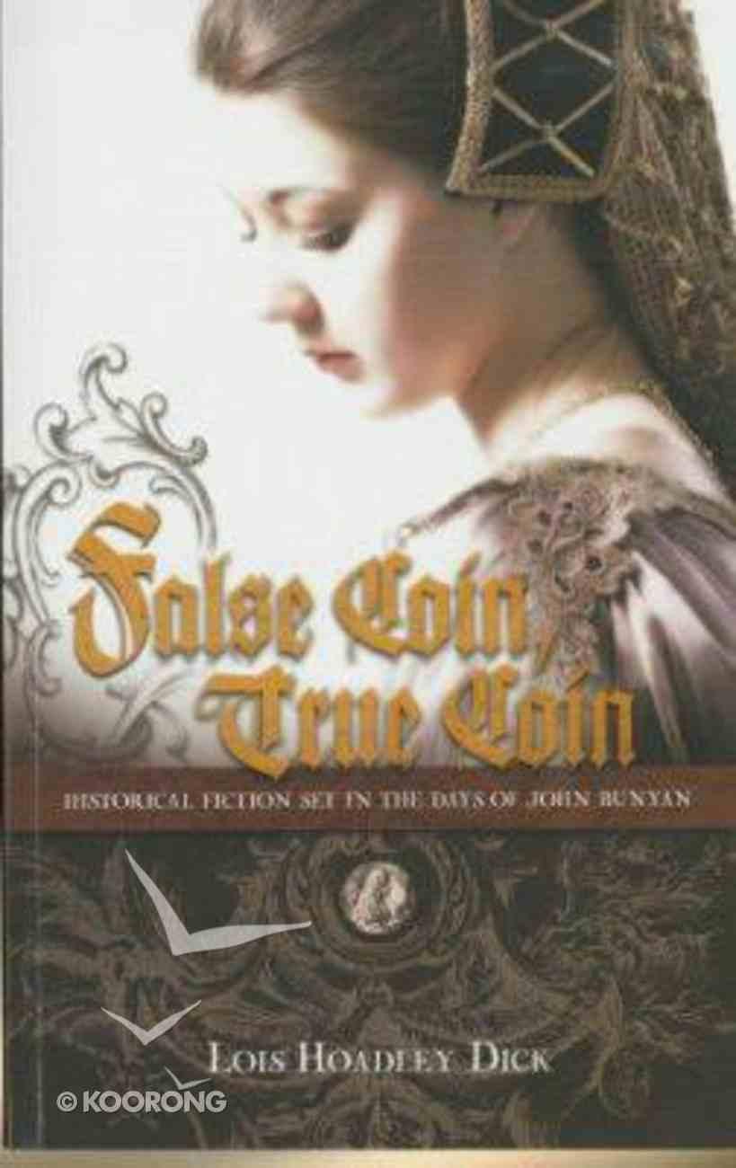 False Coin, True Coin Paperback