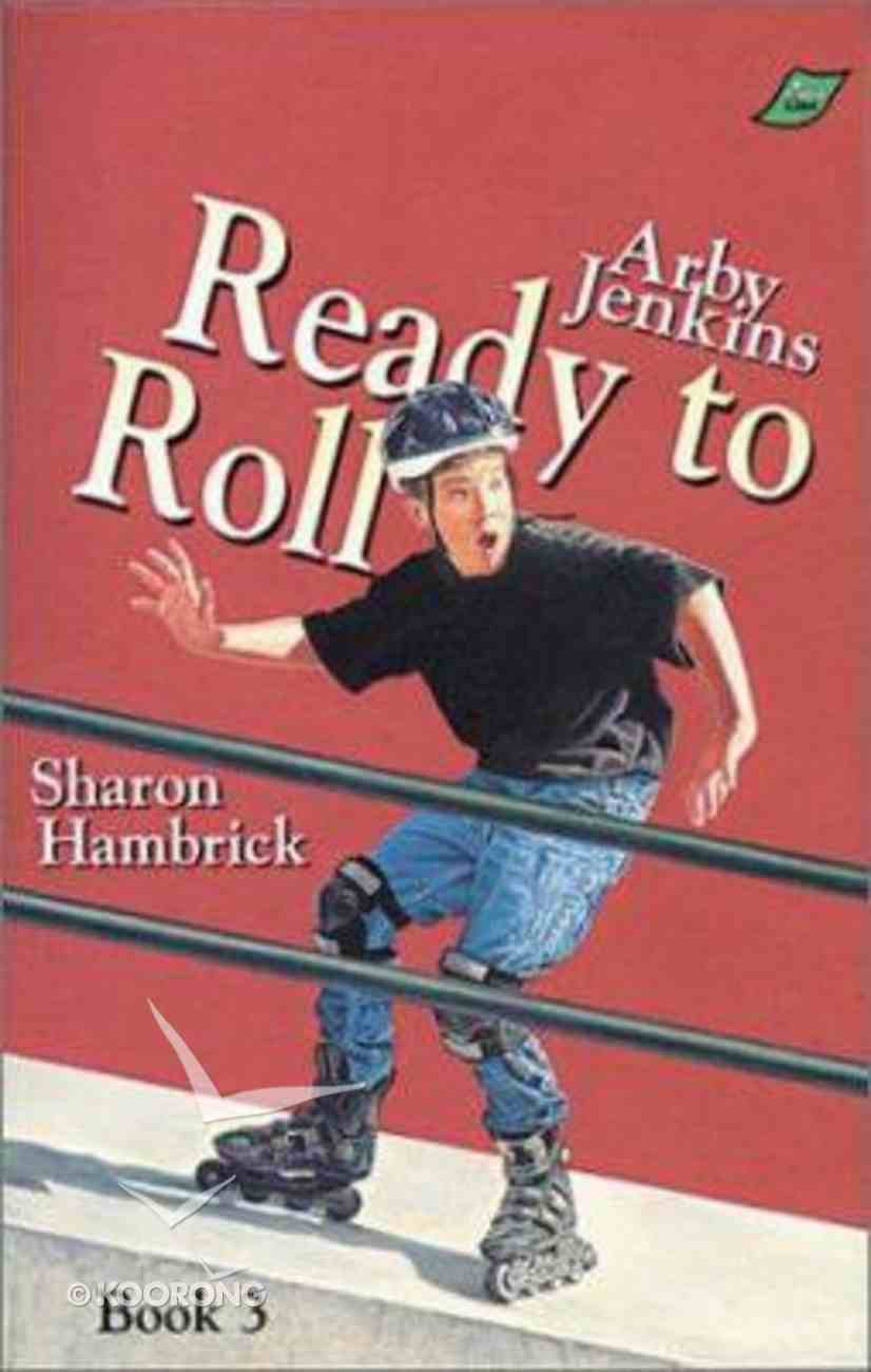 Ready to Roll (#03 in Arby Jenkins Series) Paperback