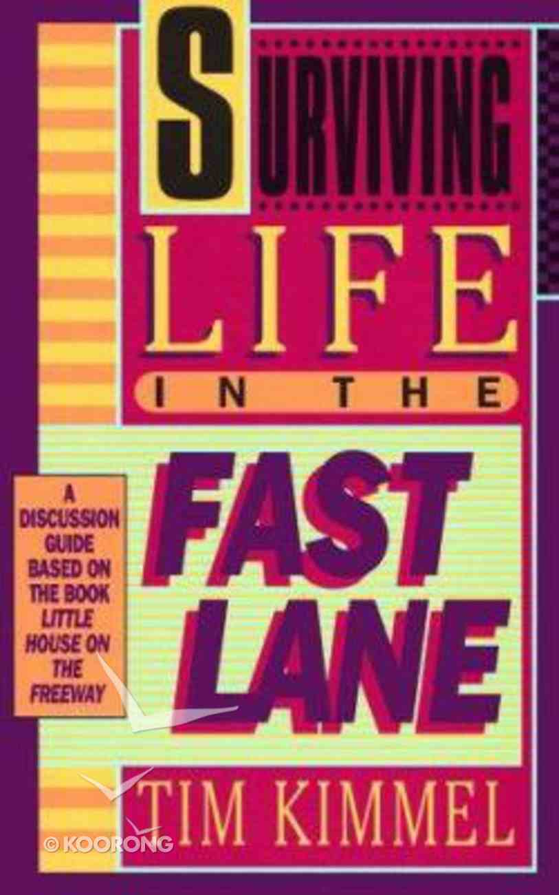 Surviving Life in the Fast Lane Paperback