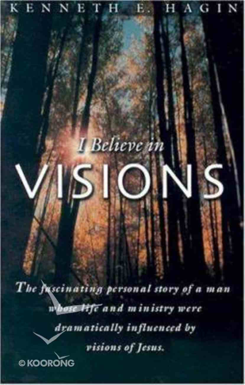 I Believe in Visions Paperback
