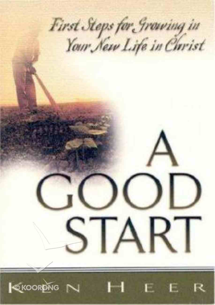 A Good Start (Good Start Series) Booklet