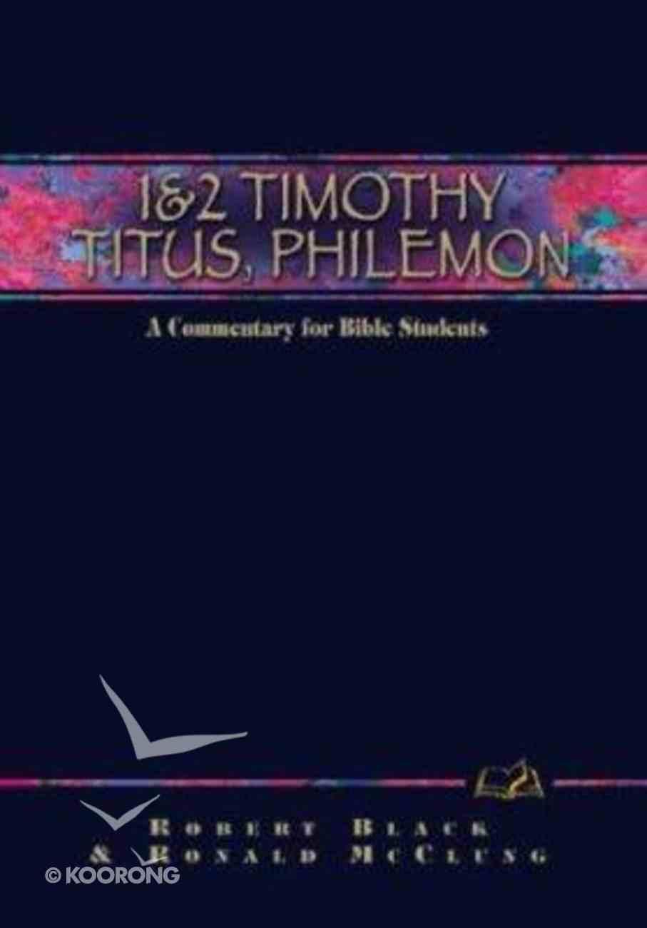 1 & 2 Timothy, Titus, Philemon (Weslyn Bible Study Commentary Series) Hardback
