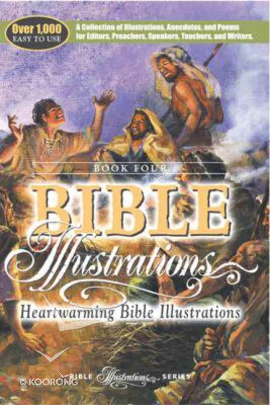 Heartwarming Bible Illustrations (#04 in Bible Illustrations Series) Paperback