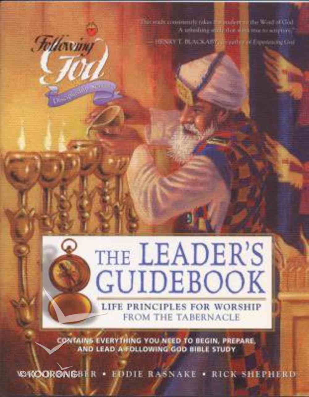 Life Principles For Worship From the Tabernacle (Leader's Guide) (Following God: Discipleship Series) Paperback