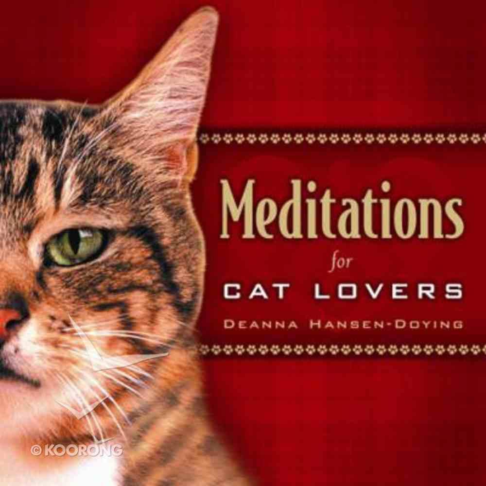 Meditations For Cat Lovers Hardback