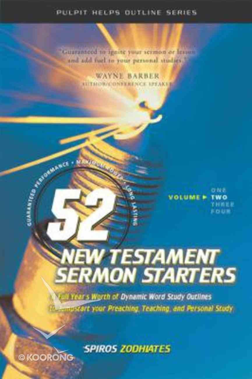 52 New Testament Sermon Starters (Vol 2) Paperback
