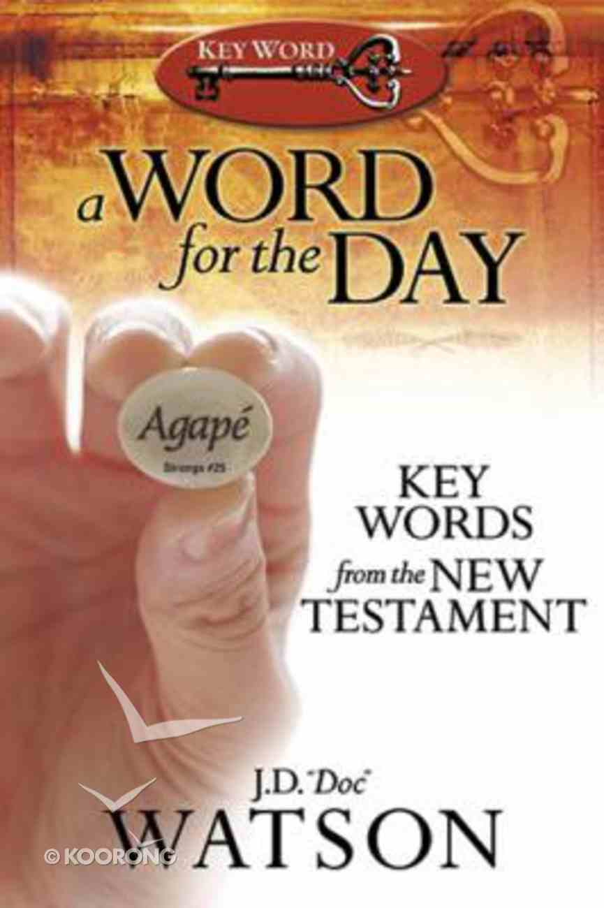 A Word For the Day Paperback