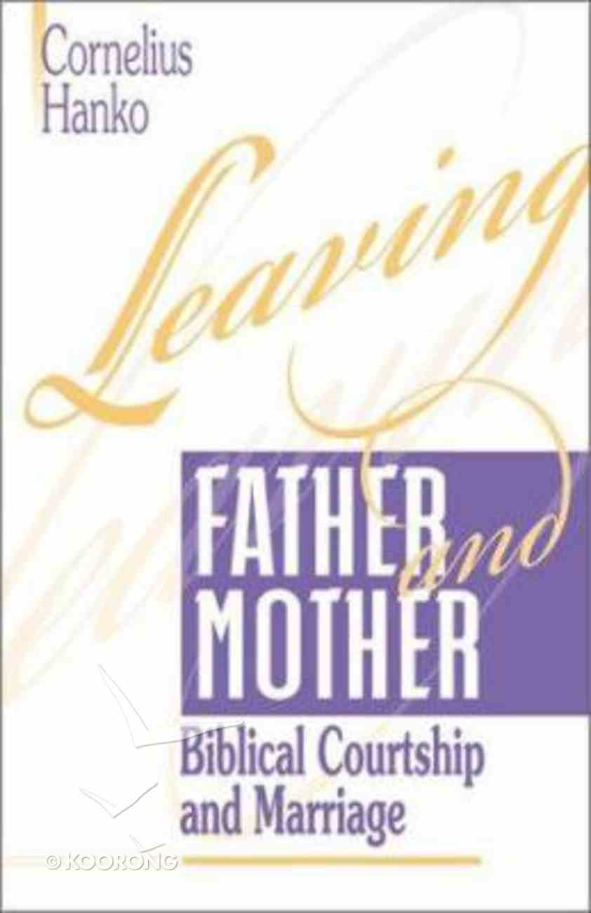 Leaving Father and Mother Paperback