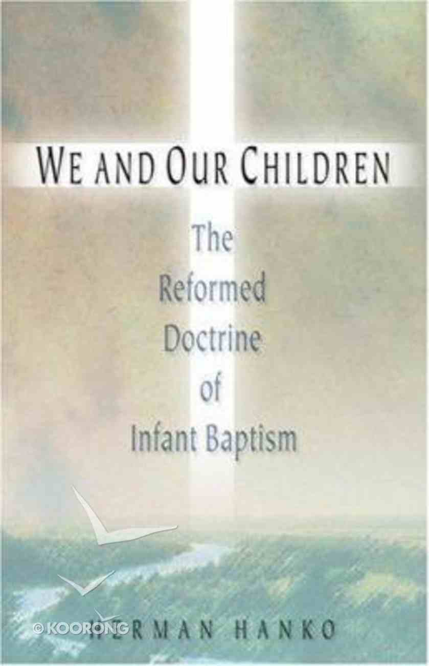 We and Our Children Paperback