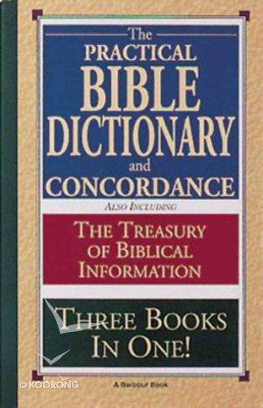 Practical Bible Dictionary & Concordance Paperback