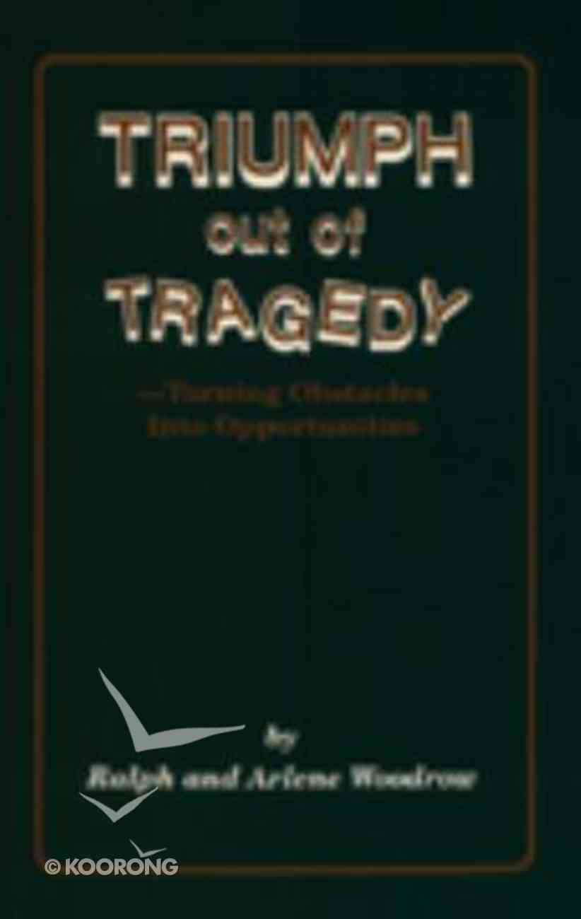 Triumph Out of Tragedy Paperback
