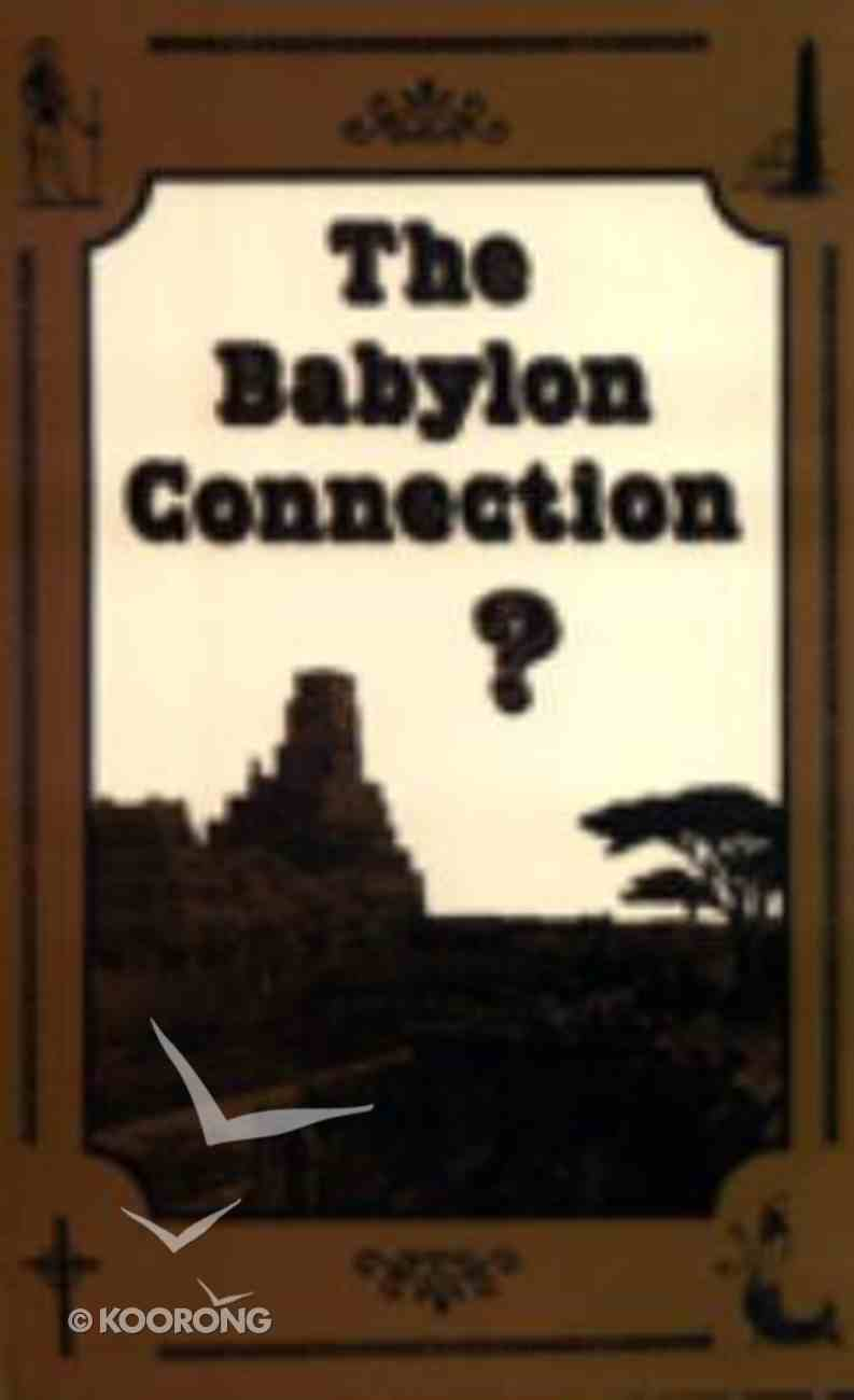 The Babylon Connection Paperback