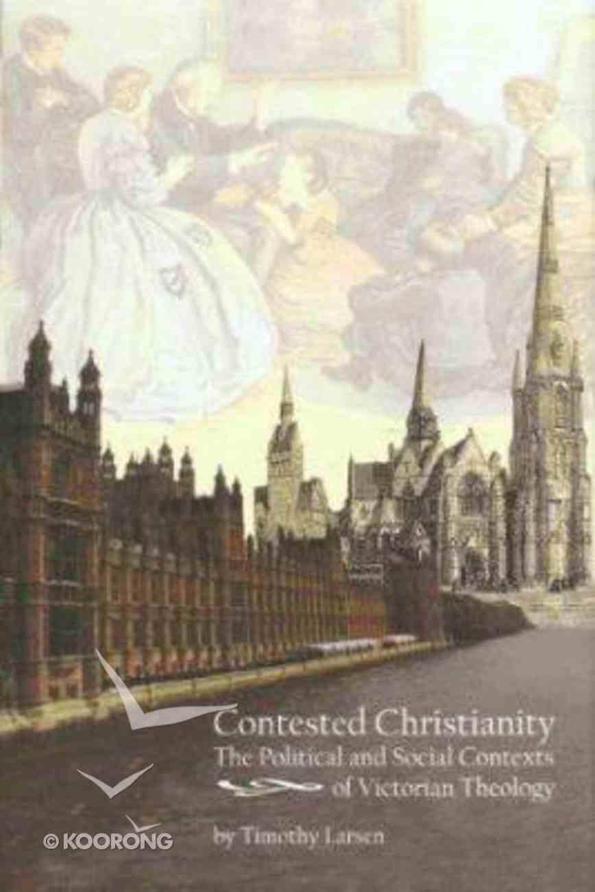 Contested Christianity Hardback
