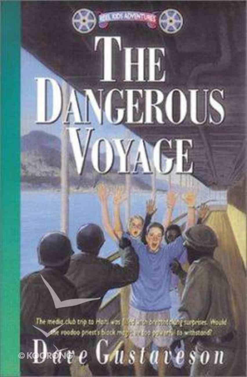 The Dangerous Voyage (#06 in Reel Kids Series) Paperback
