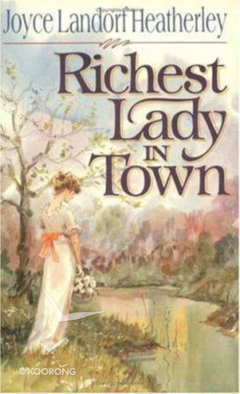 Richest Lady in Town Paperback