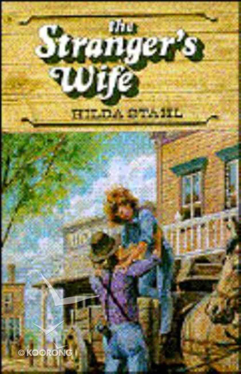 The Stranger's Wife (#02 in Prairie Series) Paperback