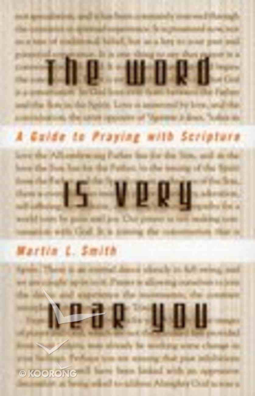 The Word is Very Near You Paperback