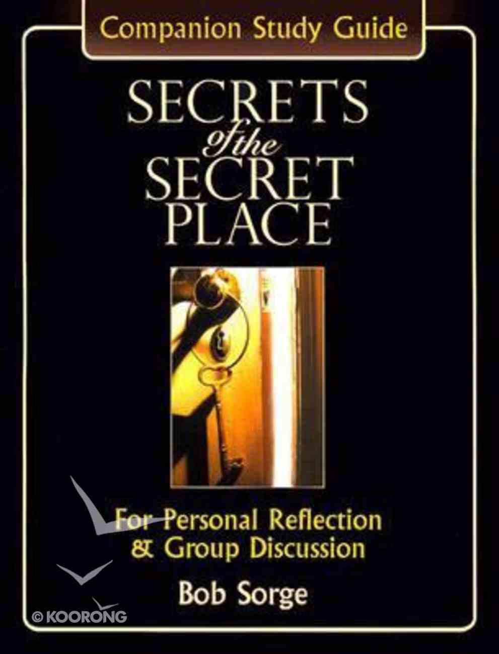 Secrets of the Secret Place (Workbook) Paperback