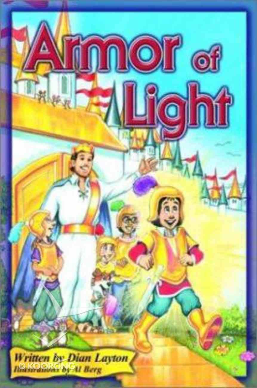 Armor of Light (#06 in Adventures In Kingdom Series) Paperback