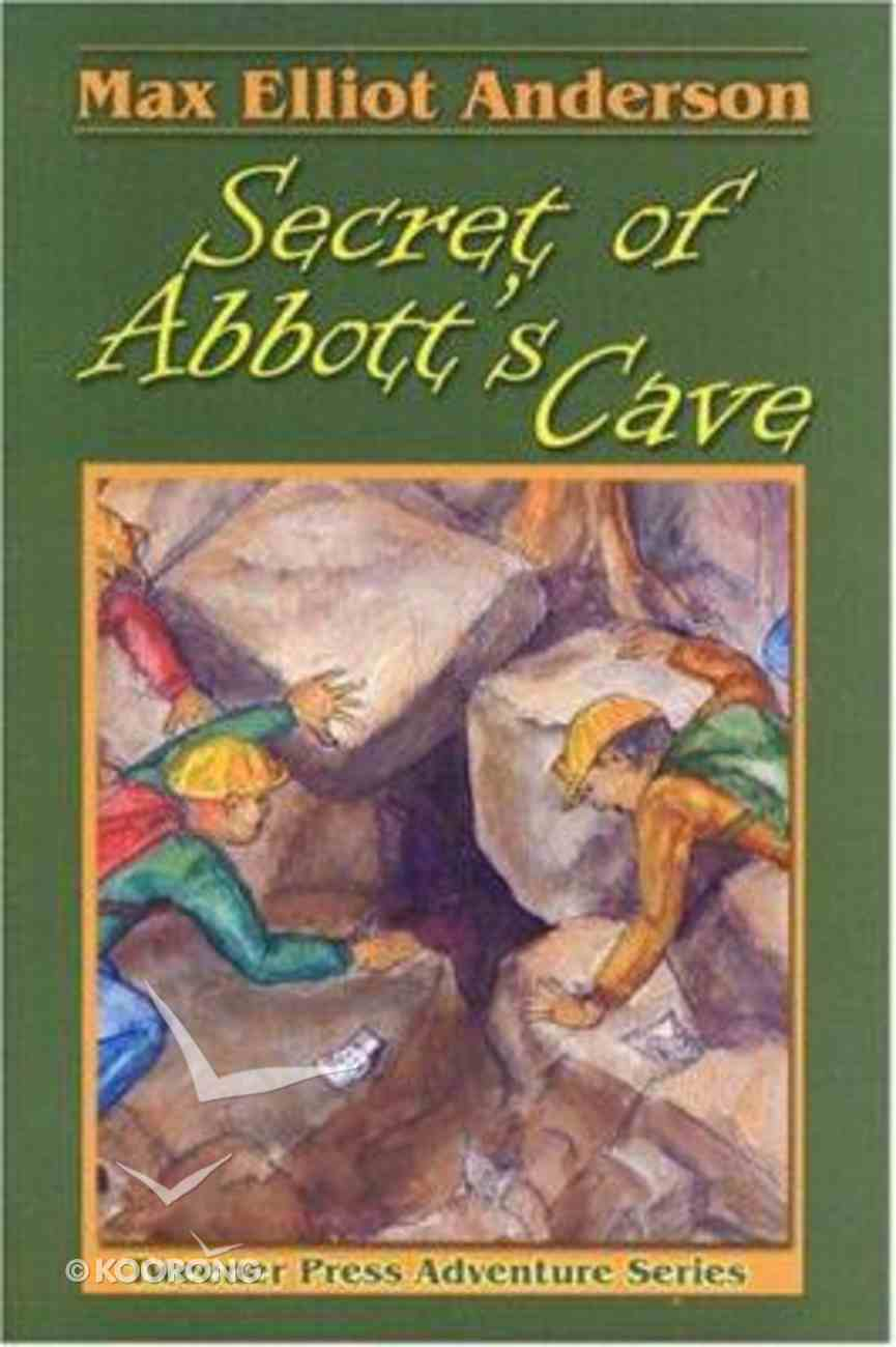 Secret of Abbott's Cave (Tweener Press Adventure Series) Paperback