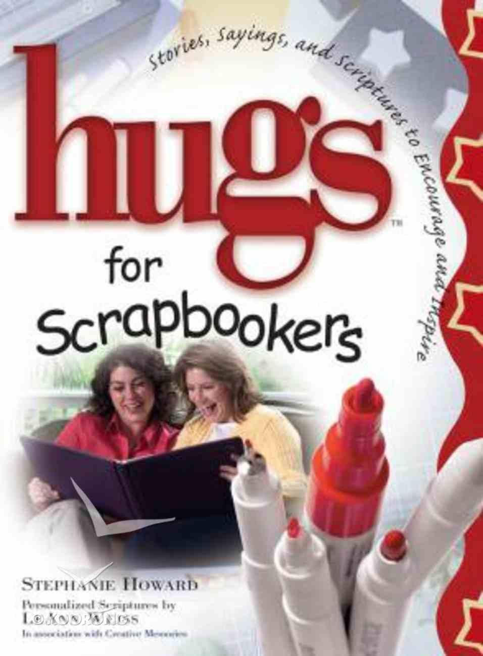 Hugs For Scrapbookers Hardback