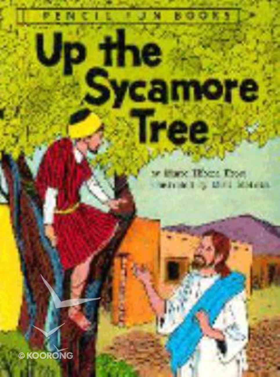 Up a Sycamore Tree (Pencil Fun Books Series) Paperback