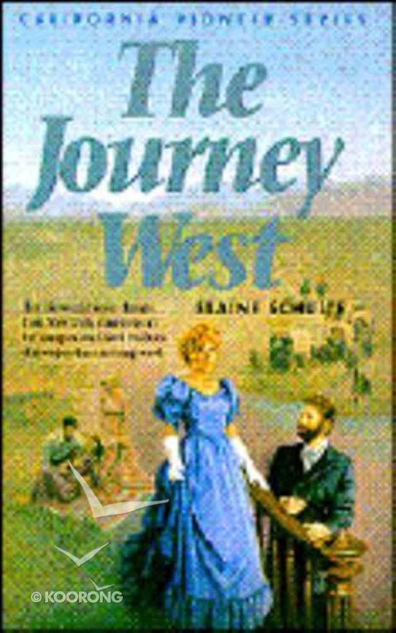 Journey West (#01 in California Pioneer Series) Paperback