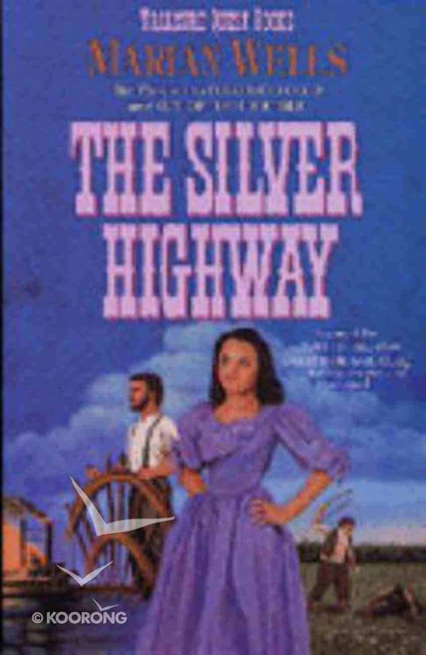The Silver Highway (#03 in Treasure Quest Series) Paperback