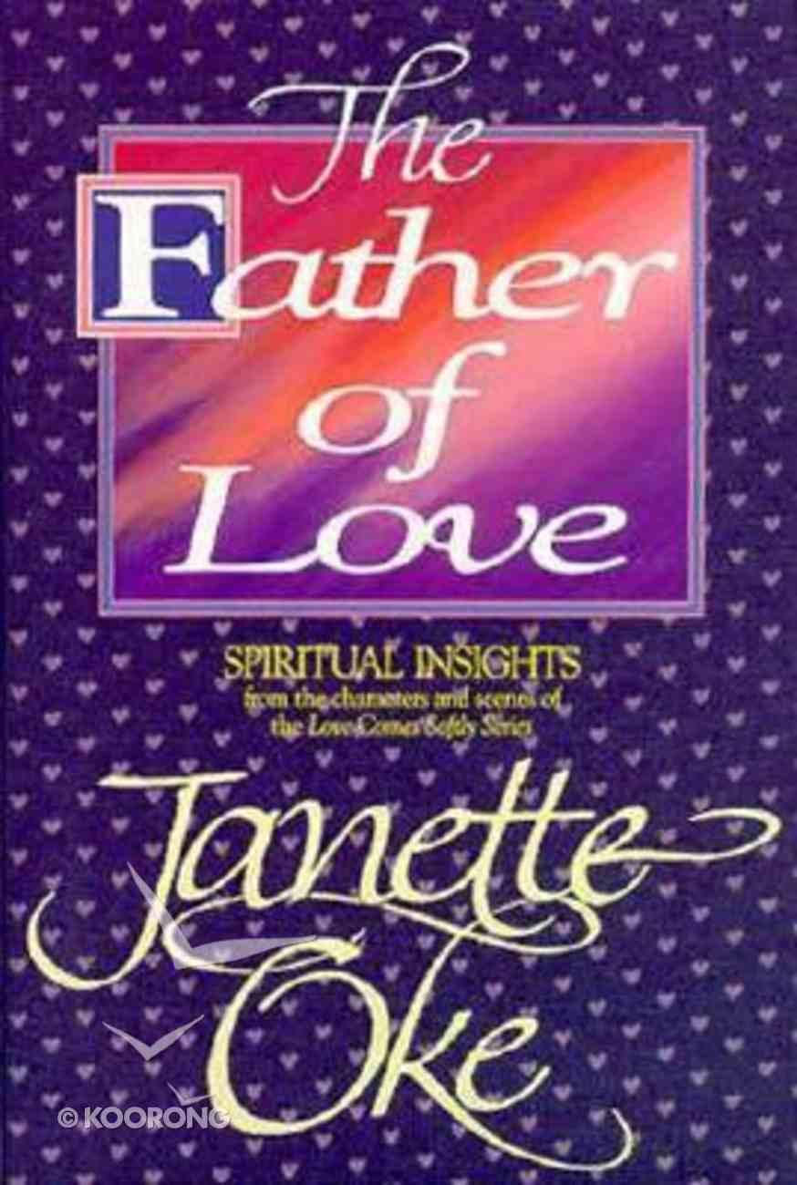 Father of Love Hardback