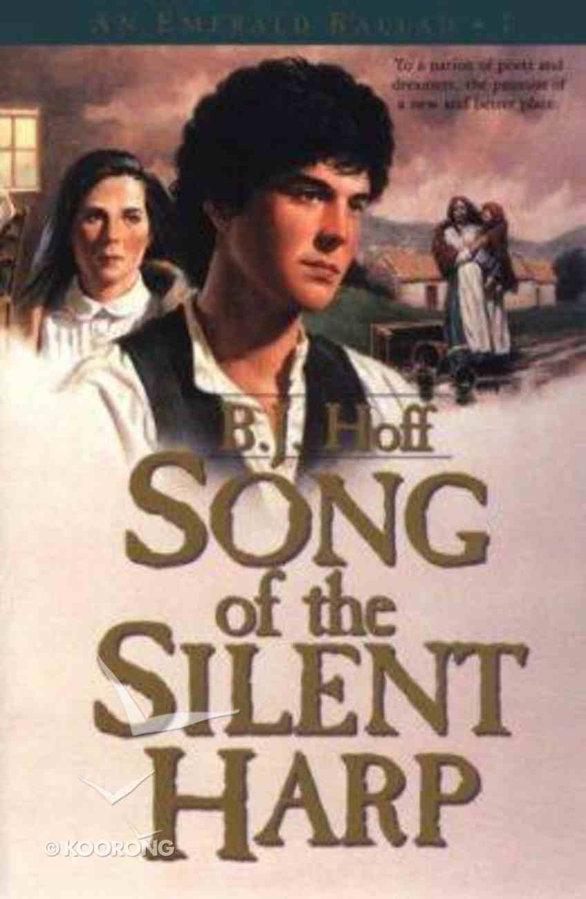 Song of the Silent Harp (#01 in Emerald Ballad Series) Paperback