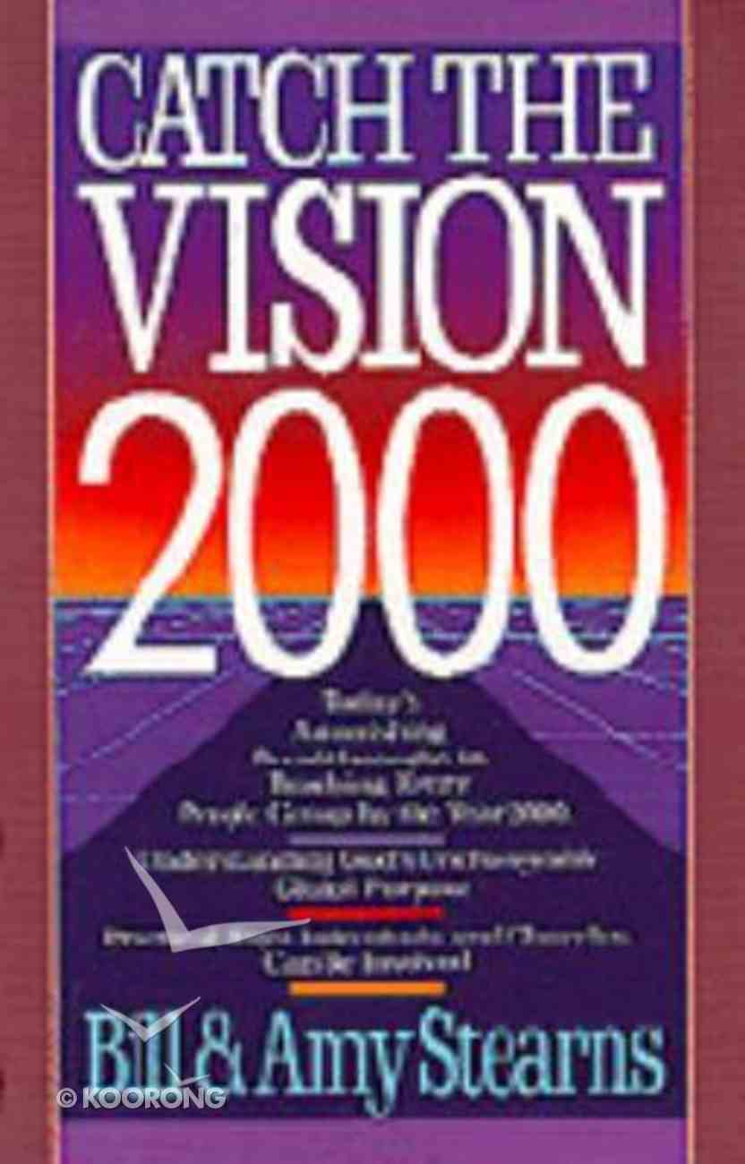 Catch the Vision 2000 Paperback