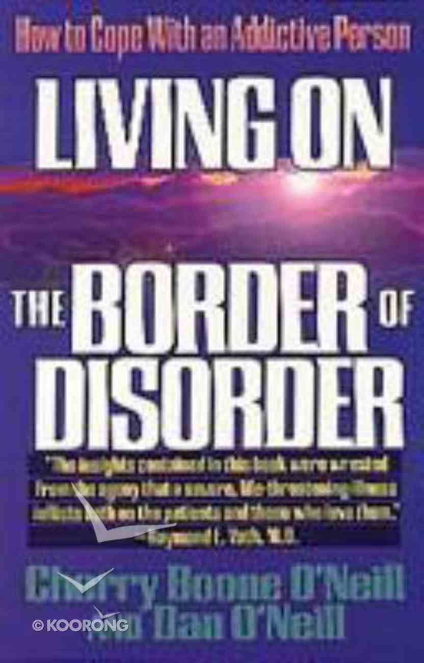 Living on the Border of Disorder Paperback