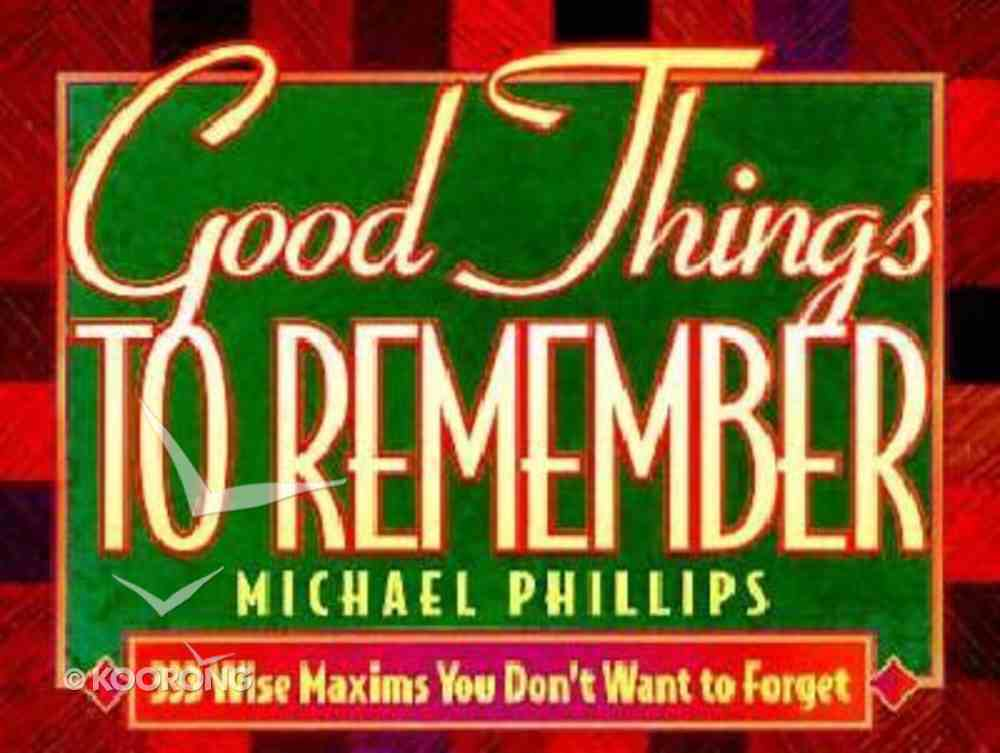 Good Things to Remember Paperback